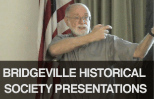 Bridgeville Historical Society Presentations